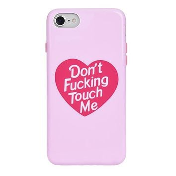 Don't F Touch Me iPhone Case