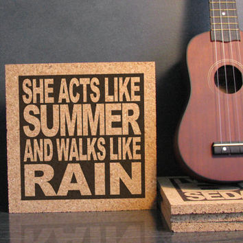 TRAIN Band - She Acts Like Summer And Walks Like Rain - Drops Of Jupiter - Cork Lyric Wall Art Trivet - Kitchen Decor Office Dorm Room Art