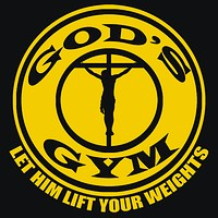 God's Gym Let Him Lift Your Weight T-Shirt