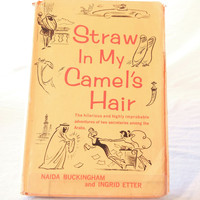 Humorous Novel, Straw in My Camel's Hair, Women Encounter Middle Eastern Culture, 1961