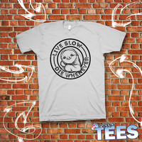 Live Slow, Die Whenever Sloth Meme, Graphics Tee, T-Shirt, Funny Sloth T-shirt, Original Hand-drawn  sloth artwork. Custom Color Available.
