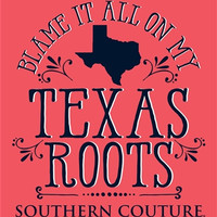 Southern Couture Blame it on my Texas Roots State Pattern Girlie Bright T Shirt