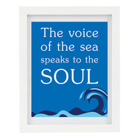 The Voice Of The Sea Speaks To The Soul, Typography Print, Inspirational Quote, Inspiring Art, Modern Home Decor, 8 x 10 Print, Summer, Wave