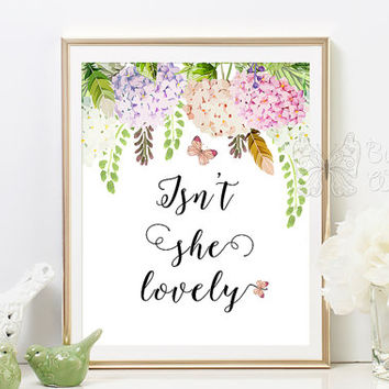 Nursery printable quotes, Isn't she lovely, print quotes for baby girl, nursery wall art,  quote prints, nursery wall quotes, baby quotes