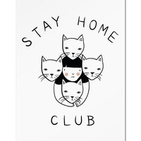 Stay Home Club Art Print