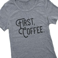 First, Coffee Graphic T-Shirt