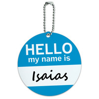 Isaias Hello My Name Is Round ID Card Luggage Tag