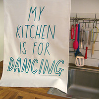 Kitchen Dancing Tea Towel by Joyofexfoundation on Etsy