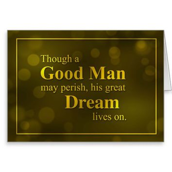 Martin Luther King Day, Good Man, Great Dream Greeting Card