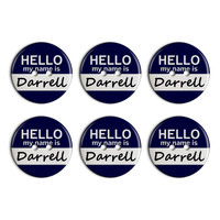 Darrell Hello My Name Is Plastic Resin Button Set of 6