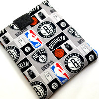 Hand Crafted Tablet Case From Licensed NBA New York Brooklyn Nets Basketball Fabric /Case for: iPad,  Kindle Fire HD, Samusng Galaxy Tab