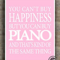 Piano Inspirational Quote Poster, guitarist, Happiness, music, musician, typography, instrument, home decor, wall decor, 8x10, 11x14, 16x20