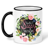 Sweet Sassy Southern Mug, Southern Girl Coffee Mug, Sassy Mug, Southern Coffee Cup, Southern Sayings, Sweet and Sassy Girl, Gift for her