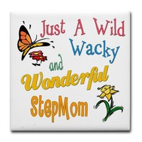 Wild Wacky Step Mom Tile Coaster