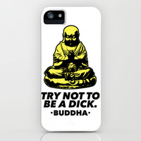 Try Not To Be a Dick iPhone & iPod Case by LookHUMAN