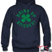 drink up bitches_na hoodie