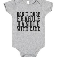 Don't Drop Fragile Handle With Care-Heather Grey Baby Onesuit 00