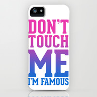 Don't Touch Me iPhone & iPod Case by LookHUMAN