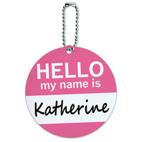 Katherine Hello My Name Is Round ID Card Luggage Tag