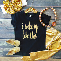 I Woke Up Like This Shirt - Gold Glitter Toddler Child Girl Shirt - One Piece Outfit - Ann Marie Avenue - Youth Clothing