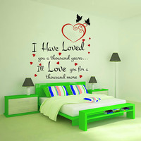 Wall Decals Quote I Have Loved you a thousand Decal Vinyl Sticker Heart Butterfly Bedroom Home Decor Wedding Salon Room Art Murals MN436