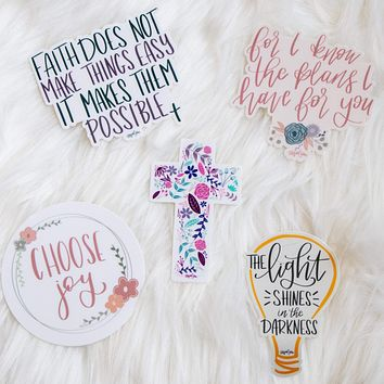 Sticker Pack - The Light Shines in the Darkness, Choose Joy, Floral Cross, For I know the Plans I have for you, Faith Doesn't Make Things Easy