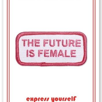 The Future Is Female -- Iron On Patch