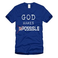 GOD Makes Impossible-Possible