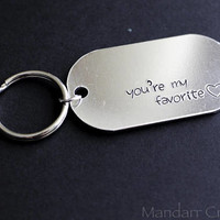 You're My Favorite Hand Stamped Dog Tag Key Chain with Heart Outline, Gift for Couples or Best Friends, Custom Keychains Available