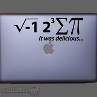 I 8 Sum PI and it was delicious - Vinyl Laptop Art - FREE Shipping - Fun Math Humor Decal