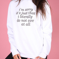 Literally Do Not Care Graphic Crewneck Sweatshirt