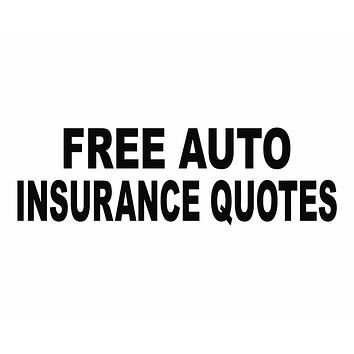 Free Auto Insurance Quotes Car Office Business Die Cut Vinyl Decal Sticker