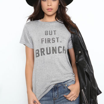 But First, Brunch Tee by Daydreamer