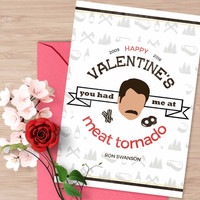 """Parks and Recreation Valentine's day card, """"You had me at meat tornado"""""""