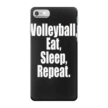 EAT, SLEEP, VOLLEYBALL, REPEAT iPhone 7 Case