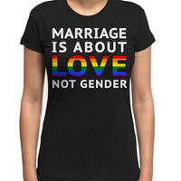Marriage is About Love Not Gender Gay Pride