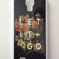 Let It Go Floral Android Galaxy Case