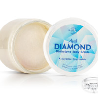 Diamond: April Birthstone - Body Scrub With a Ring and a Chance to Win a $10k Ring