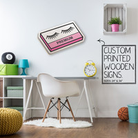 Faux Lashes Makeup Custom Wood Patch Printed Sign Unique Trendy Vanity Wall Art