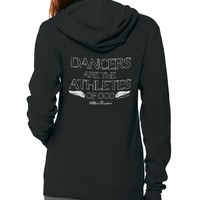 Dancers are the Athletes of God – Unisex Hoodie