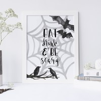 Eat Drink and Be Scary Halloween Wall Art Print or Canvas