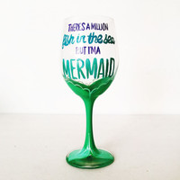 There's a million fish in the sea but I'm a mermaid – 20 oz