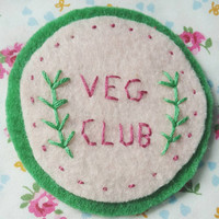 Veg Club Vegan Felt Patch - Hand Embroidery Patch