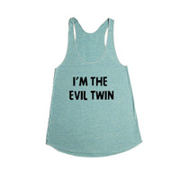 I'm The Evil Twin Twins Brother Sister Sibling Siblings Mother Father Aunt Uncle Children Kids Family SGAL9 Women's Racerback Tank