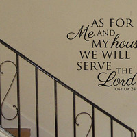"""24"""" x 24"""" As For Me and My House We Will Serve The Lord Vinyl Wall Art Decal"""
