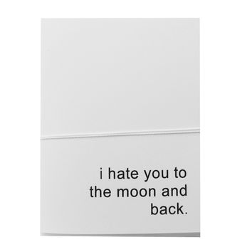 i hate you to the moon and back note cards