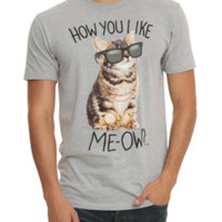 How You Like Me-ow? T-Shirt