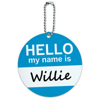 Willie Hello My Name Is Round ID Card Luggage Tag