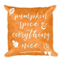 Pumpkin Spice and Everything Nice Square Pillow, Fall Decor, Fall Home Decor, Fall Pillow