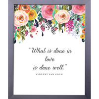 What Is Done In Love | Printable